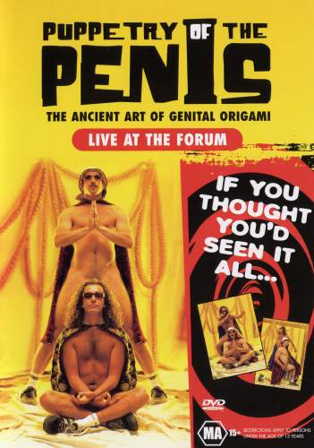 Puppetry of the Penis - Live at the Forum