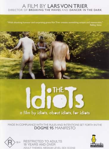 lars von trier idiots. The Idiots
