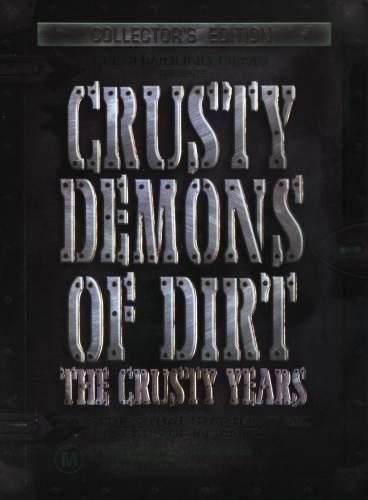 Crusty Demons of Dirt-The Crusty Years (Box Set) (1995)
